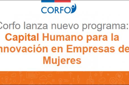 CORFO: Capital Humano para la Innovación en Empresas de Mujeres